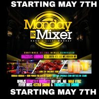 MONDAY MIXER MAY 21ST 2018