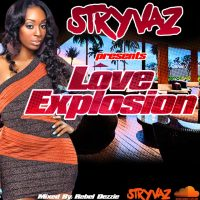 STRYVAZ PRESENTS LOVE EXPLOSION OFFICAL