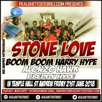 STONE LOVE ALONZO HAWK BREDDY HYPE  BOOM BOOM AND HARRY HYPE AT CLUB HOUSE IN TEMPLE HALL 1ST JUNE 2018