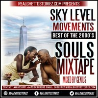 SKY LEVEL BEST OF THE 2000'S SOUL MIX