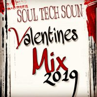 SOULTECH SOUND VALENTINE MIX 2019 MIXED BY GANGSTA
