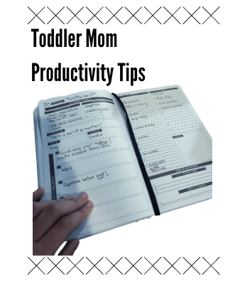Productivity Tips for Moms