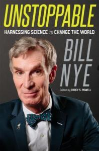 Cover of Unstoppable: Harnessing Science to Change the Worldbook