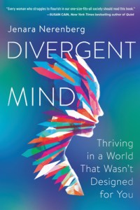 Cover of Divergent Mind: Thriving in a World That Wasn't Designed for Youbook