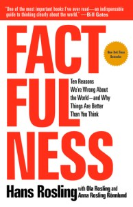 Cover of Factfulness: Ten Reasons We're Wrong About the World – and Why Things Are Better Than You Thinkbook