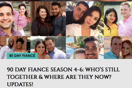 90 DAY FIANCE SEASON 4-6: WHO'S STILL TOGETHER & WHERE ARE THEY NOW? UPDATES!