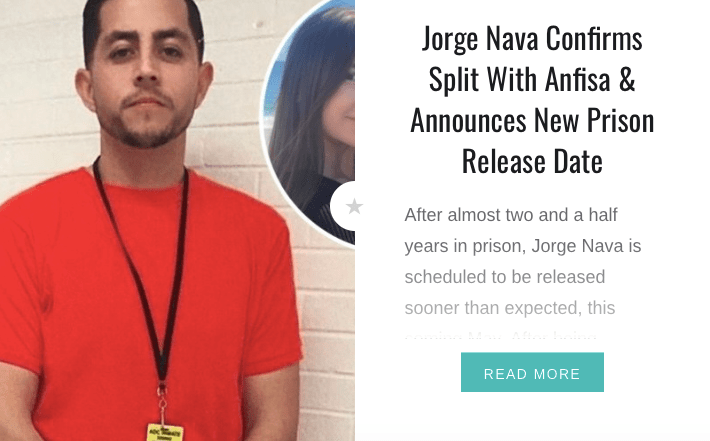 90 Day Fiancé Jorge Nava - Jorge Nava Confirms Split With Anfisa & Announces New Prison Release Date