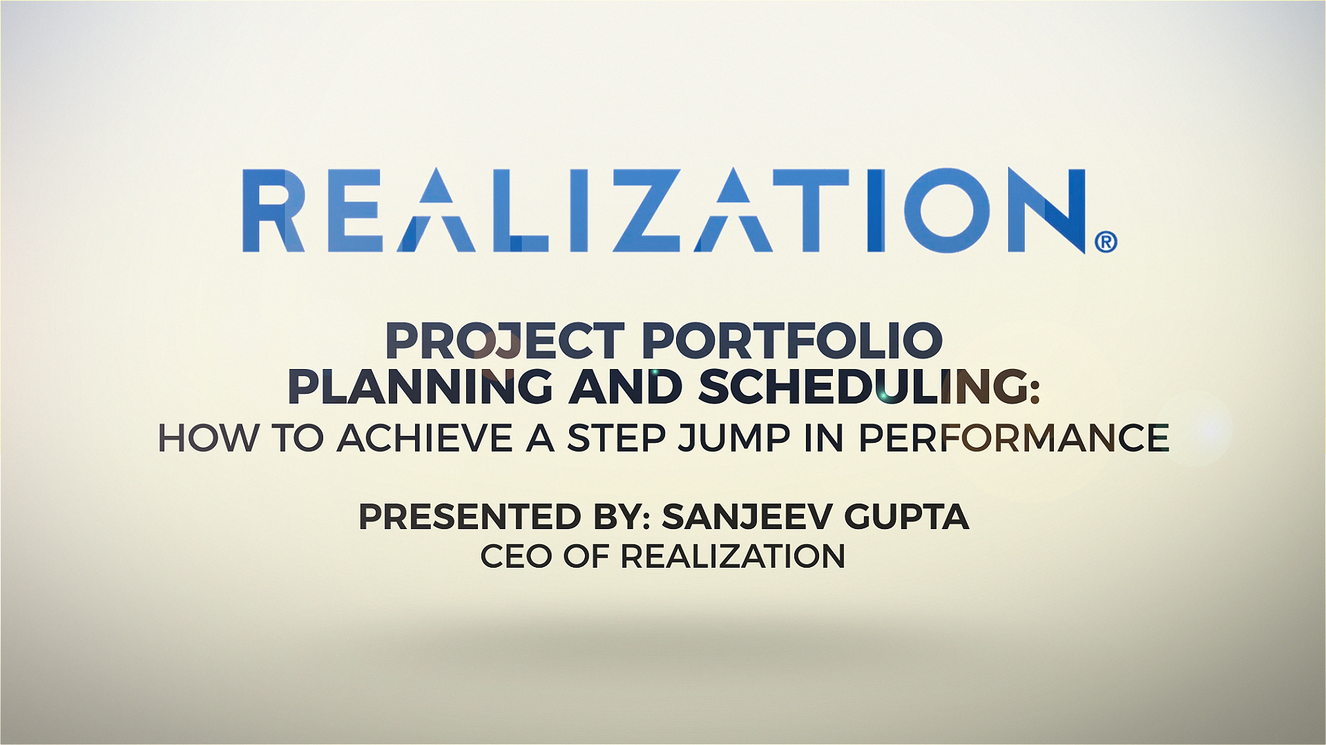 [Webinar] Project Portfolio Planning and Scheduling:How to Achieve a Step Jump in Performance Part 1