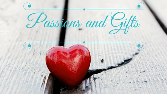 Passion and Gifts