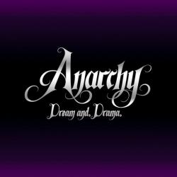 Anarchy Dream and Drama
