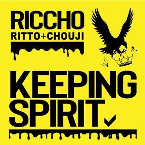 RICCHO, KEEPING SPIRIT