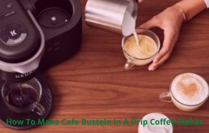 how to make Cafe Bustelo in a drip coffee maker