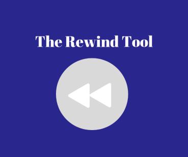 Rewind Tool