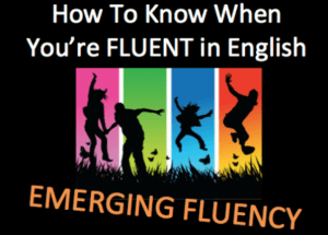 know if you're fluent