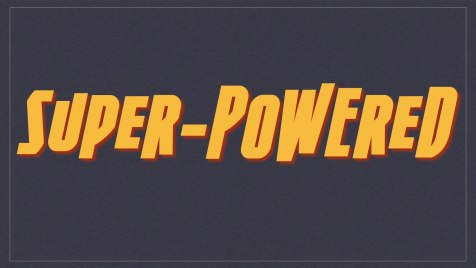 Super-Powered title slide