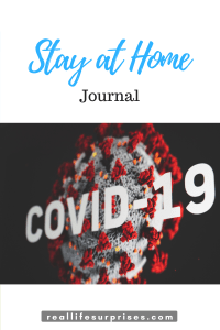 "COVID-19 ""Stay at Home"" Journal"