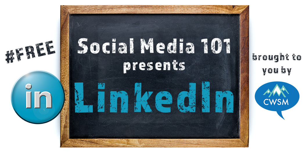 Social Media 101 | LinkedIn 101 Free Presentation | Aimee Skillin and Rachel Moore