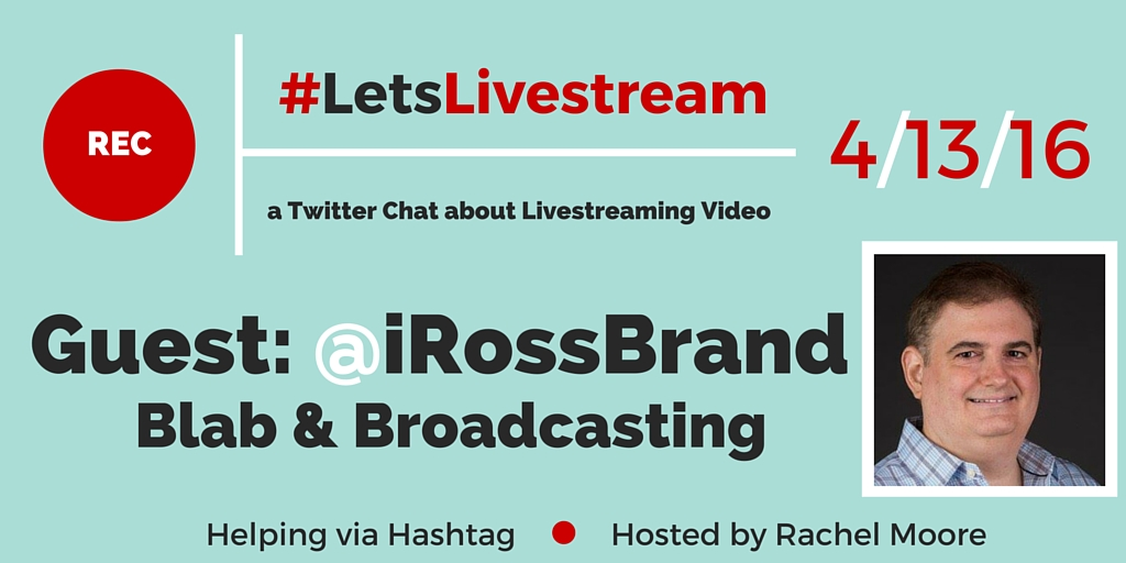 #LetsLivestream with guest @iRossBrand | Really Social Twitter Chat