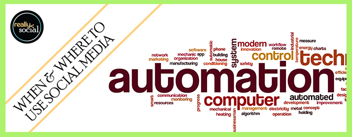 An Ounce of Automation is Worth a Pound of Engagement - Really Social Blog (header image)
