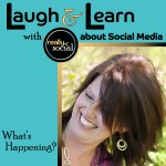 Laugh & Learn by Really Social brings What's Happening in Social Media on second Tuesdays each month (image)