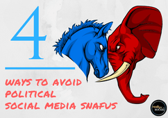 4 Ways to Avoid Political Social Media Snafus | Really Social Blog (feature image)