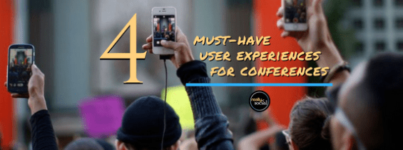 4 Must-Have User Experiences for Conferences
