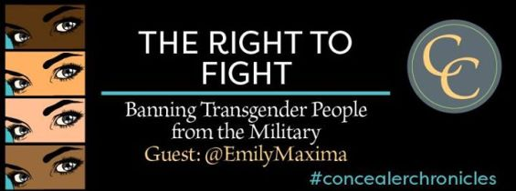 Concealer Chronicles| The Right to Fight: Transgender People