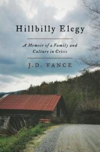 Hillbilly Elegy: A Memoir of a Family and Culture in Crisis by J.D. Vance Book Review Goodreads