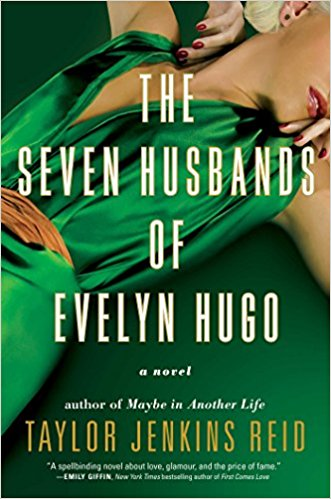 The Seven Husbands of Evelyn Hugo by Taylor Jenkins Reid Book Review