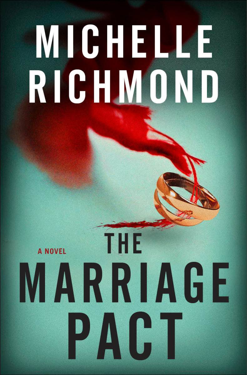 The Marriage Pact by Michelle Richmond Book Review