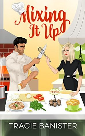 Mixing It Up By Tracie Bannister Book Review