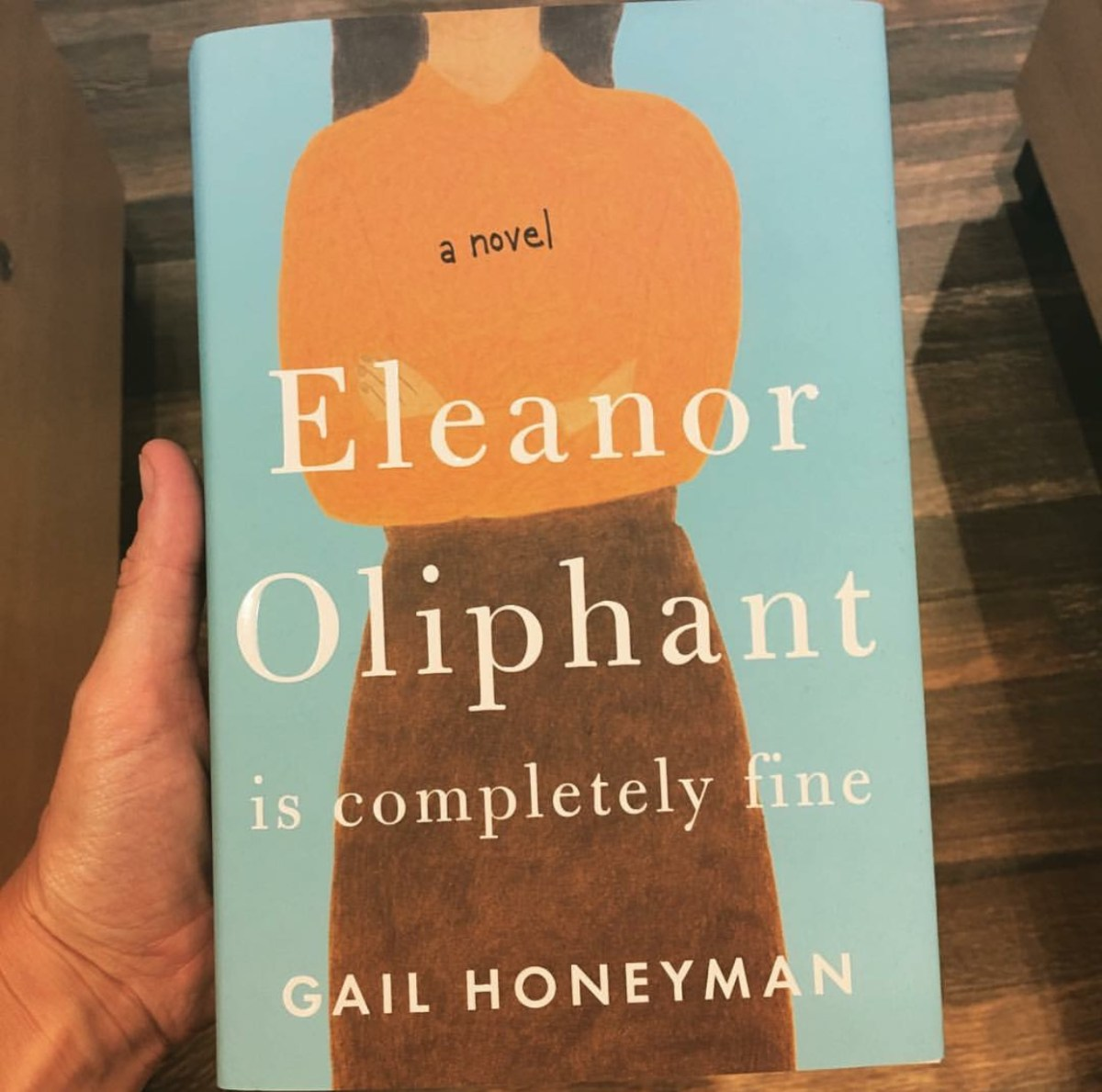 Eleanor Oliphant is Completely Fine by Gail Honeyman Book Review