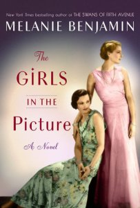The Girls in the Picture by Melanie Benjamin Book Review Goodreads