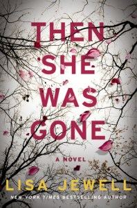 Then She Was Gone by Lisa Jewell Book Review Really Into This Goodreads