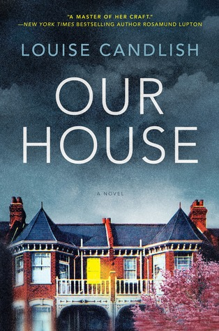Our House by Louise Candlish Book Review