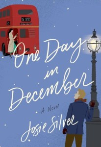 One Day in December by Josie Silver Book Review Really Into This Blog Goodreads