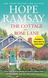 The Cottage on Rose Lane by Hope Ramsay Book Review Goodreads