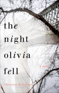 The Night Olivia Fell by Christina McDonald Really Into This Goodreads