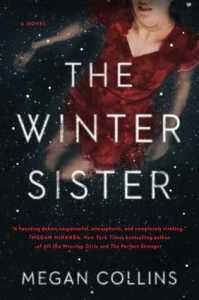 The Winter Sister by Megan Collins Book Review Really Into This Goodreads