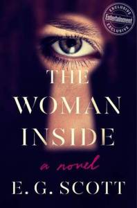 The Woman Inside by E.G. Scott Book Review Really Into This Goodreads