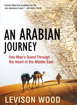 An Arabian Journey by Levison Wood Book Review Netgalley