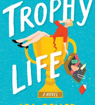 Book Review: Trophy Life by Lea Geller Goodreads