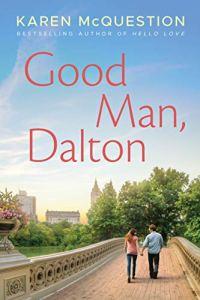 Book Review: Good Man, Dalton by Karen McQuestion Amazon