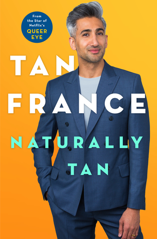 Book Review: Naturally Tan by Tan France