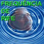 O que é Frequência de Rife?