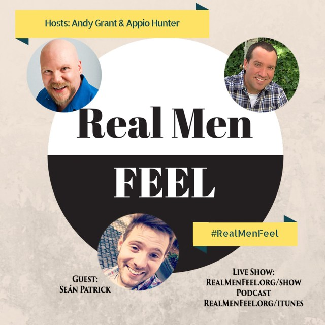 Real Men Feel with Sean Patrick
