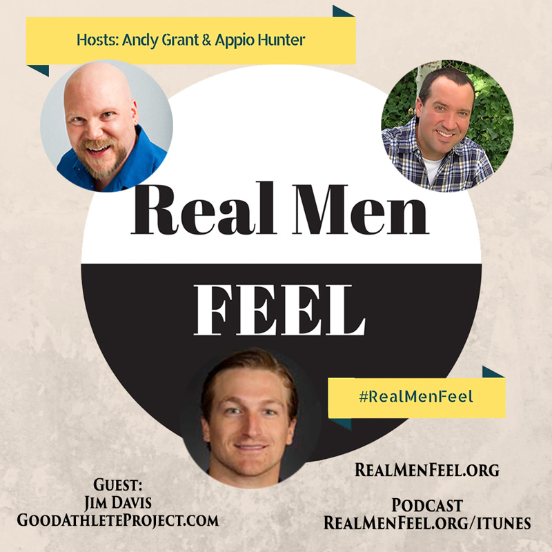 Real Men Feel - Good Athlete Project