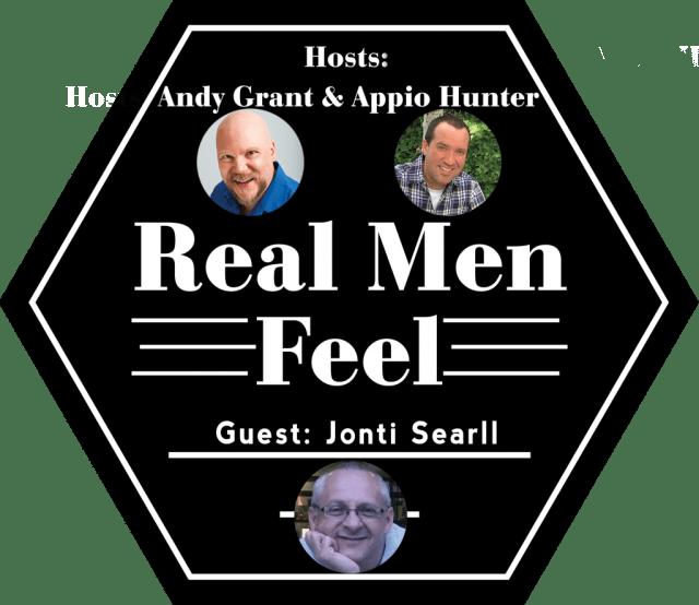 Real Men Feel with Jonti Searll