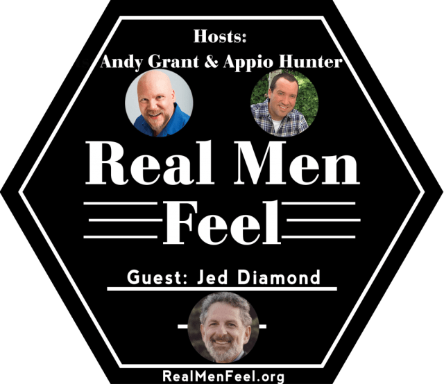 Real Men Feel with Jed Diamond
