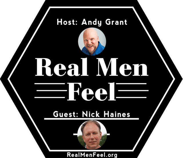 Real Men Feel with Nich Haines